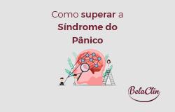 Como superar a síndrome do pânico